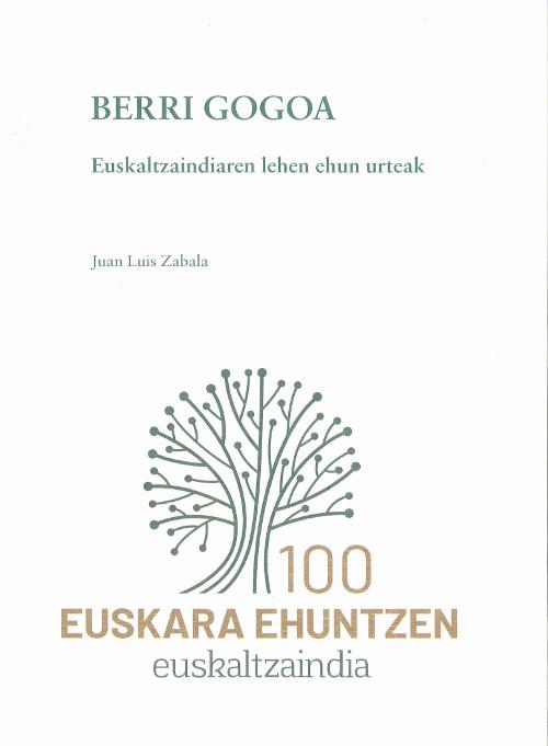 Berri gogoa: Euskaltzaindiaren lehen ehun urteak