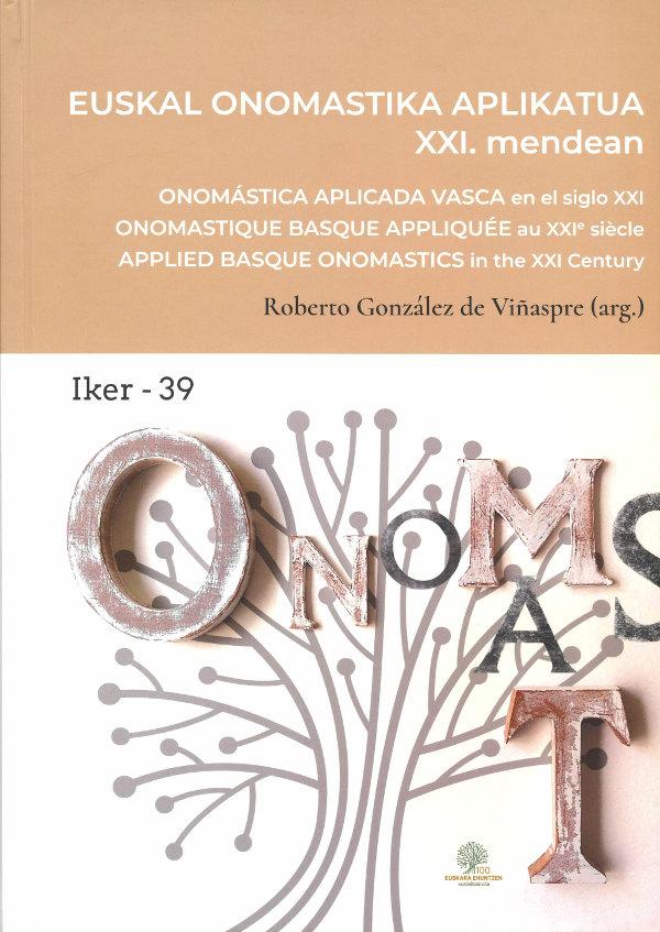Euskal onomastika aplikatua XXI. mendean